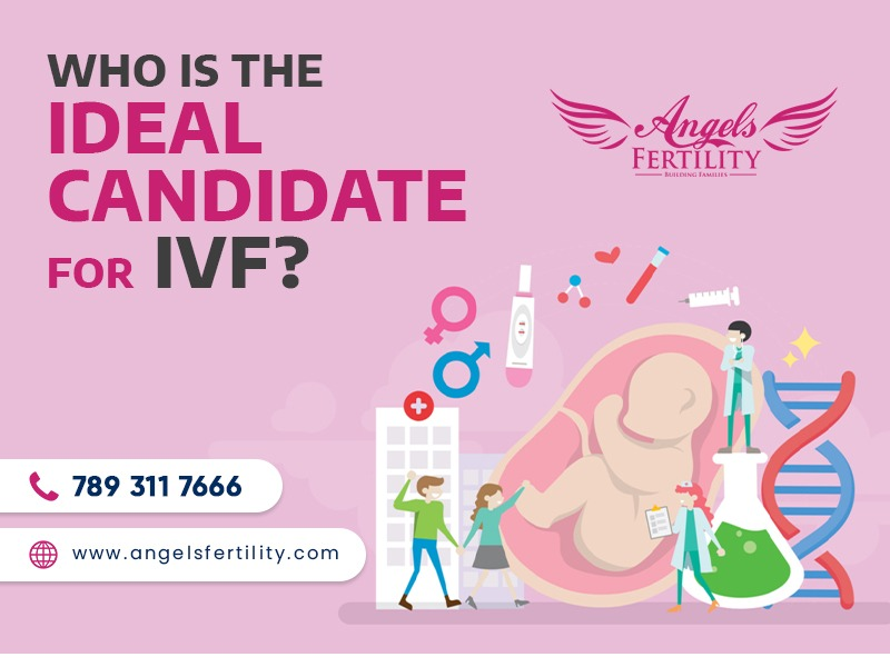 Who is the Ideal candidate for IVF?